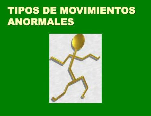 ¿Qué son los movimientos anormales?
