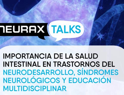 Importancia de la salud intestinal en trastornos del neurodesarrollo, síndromes neurológicos y educación multidisciplinar